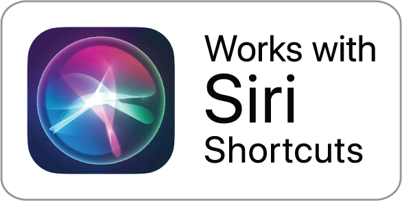 Works with Siri Shortcuts